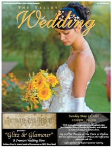 "The early February edition of ""The Valley Wedding."""