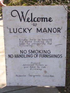 The original sign welcoming visitors to Lucky Manor in 1935 was recently re-discovered, hidden away in the home's two-car garage. / Valley Community Newspapers photo, Susan Laird