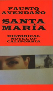 """Santa Maria"" is the latest book by local author Dr. Fausto Avendaño. / Valley Community Newspapers photo, Lance Armstrong"