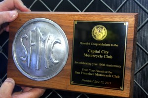 The San Francisco Motorcycle Club presented this 100th anniversary plaque to the Capital City Motorcycle Club at the event. The San Francisco club was founded in 1904, a year after the Yonkers Motorcycle Club, the nation's oldest existing motorcycle club. Photo by Lance Armstrong