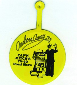 "Mitch Agruss's career at Channel 40 included his road show program, ""Anchors Away."" Shown above is an image of a small promotional item advertising that program. Photo courtesy of the Lance Armstrong Collection"