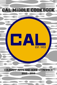 The Cal Culinary Arts Cookbook is coming, just in time for Christmas gifts! For a $10 donation, you'll get 150 of Cal Middle's culinary students' favorite recipes and a few staff recipes, too! Even Principal Egan's Sour Cream Noodle Bake is included. Contact Mrs. Hankins for your copy!